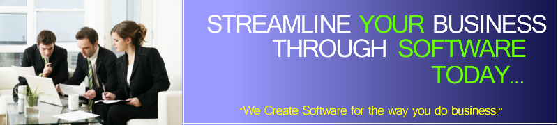 Lets streamline your business through software today.